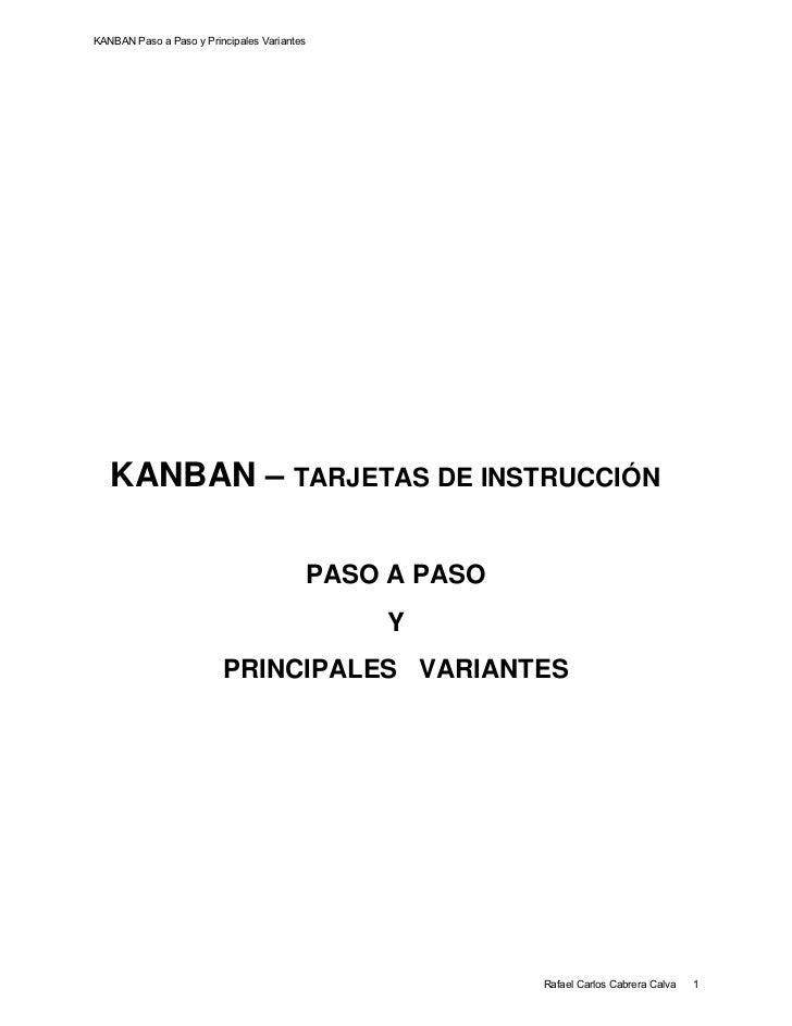 KANBAN Paso a Paso y Principales Variantes      KANBAN – TARJETAS DE INSTRUCCIÓN                                         ...