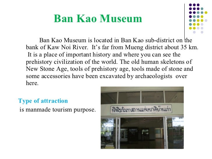 Kanchanaburi is one of the most famous natural, cultural ...