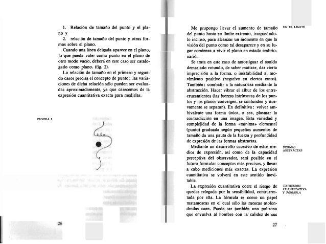 El punto se afirma en su sitio y no manifiesta la      que materializan el contenido de una obra ar-               menor t...