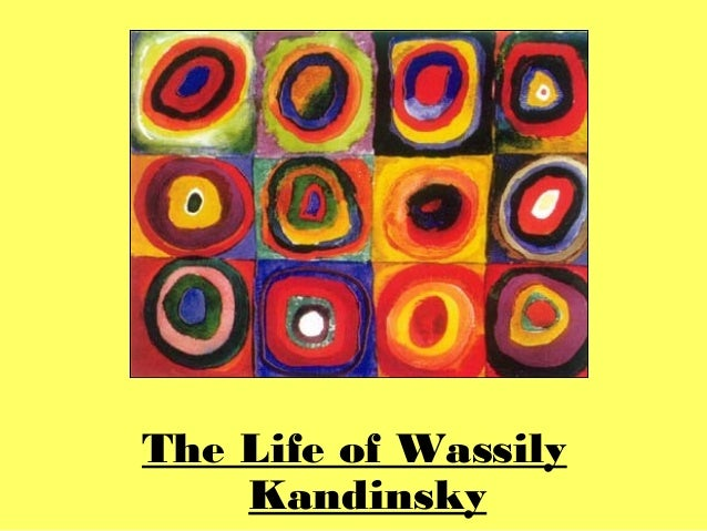 The Life of Wassily Kandinsky