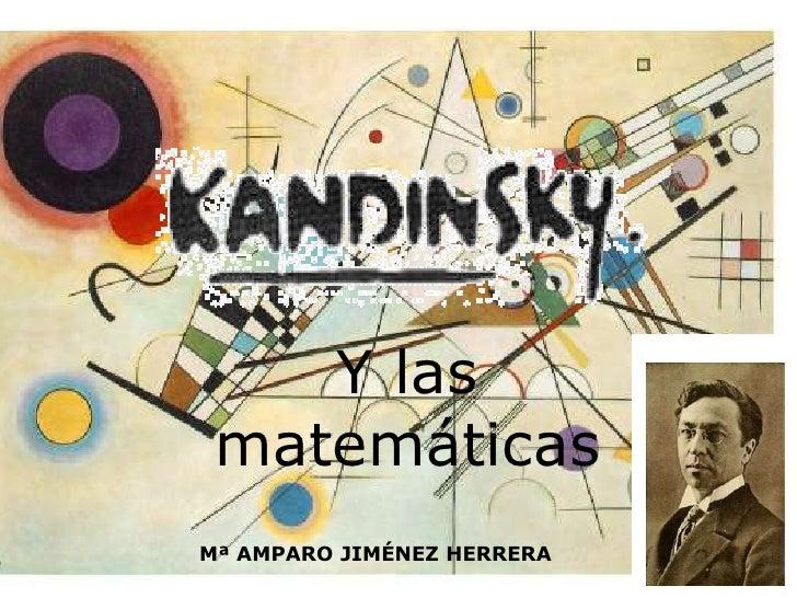 Y las matemáticasMª AMPARO JIMÉNEZ HERRERA