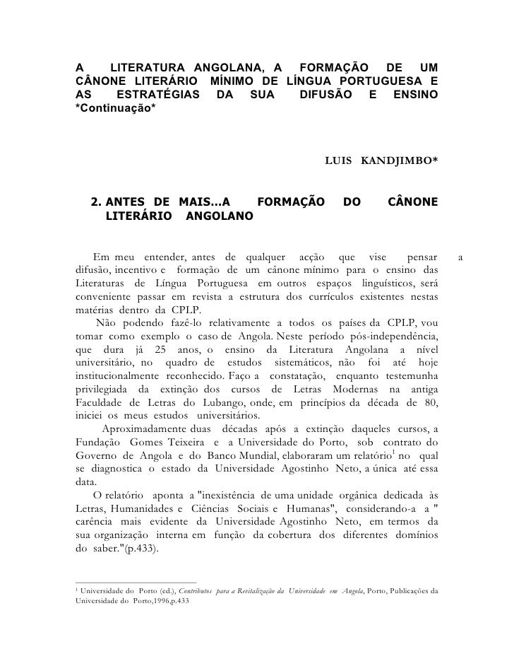 A     LITERATURA ANGOLANA, A FORMAÇÃO DE UM CÂNONE LITERÁRIO MÍNIMO DE LÍNGUA PORTUGUESA E AS     ESTRATÉGIAS DA SUA    DI...