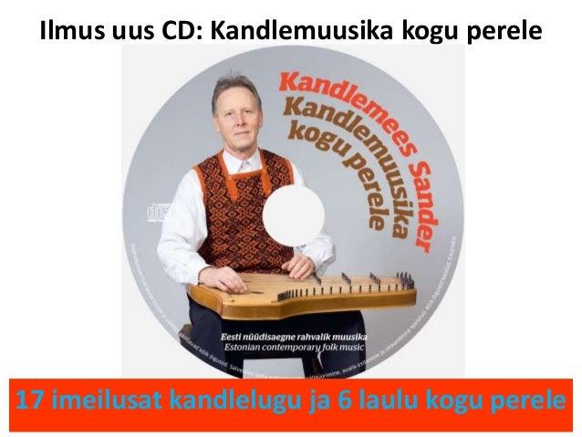 Ilmus uus CD: Kandlemuusika kogu perele 17 imeilusat kandlelugu ja 6 laulu kogu perele