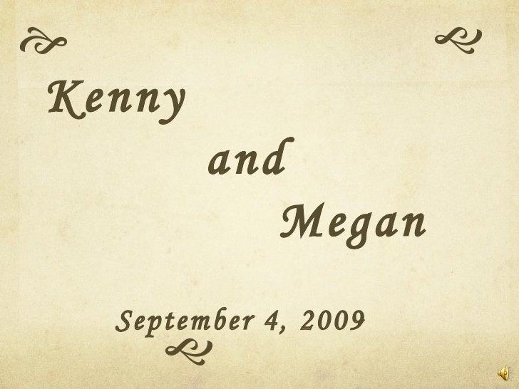   Kenny   and  Megan September 4, 2009