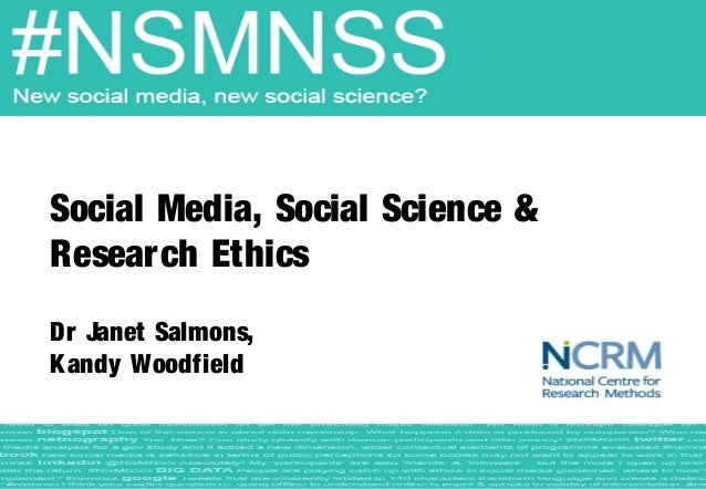 Social Media, Social Science &Research EthicsDr Janet Salmons,Kandy Woodfield