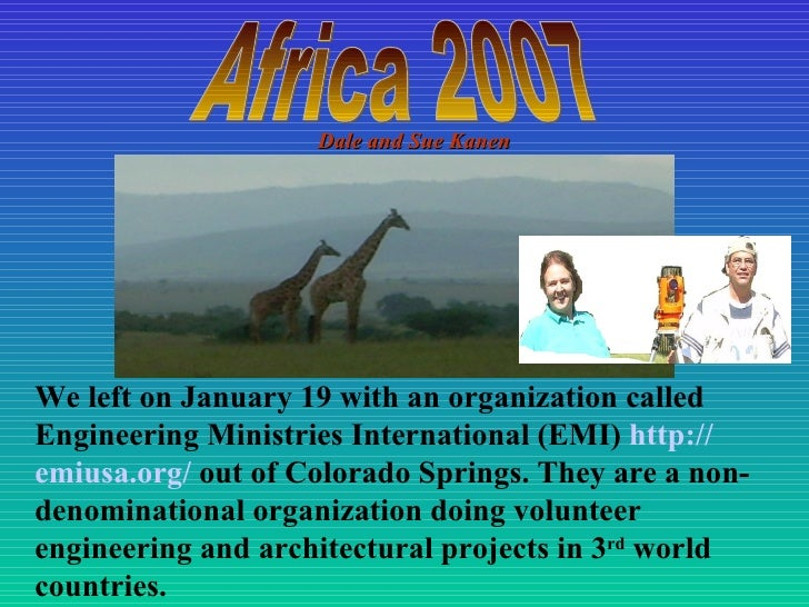 We left on January 19 with an organization called Engineering Ministries International (EMI)  http:// emiusa .org/  out ...