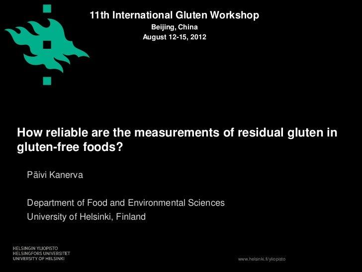 11th International Gluten Workshop                                 Beijing, China                               August 12-...