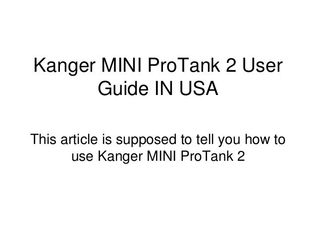 Kanger Mini Protank 2 User Guide In Usa