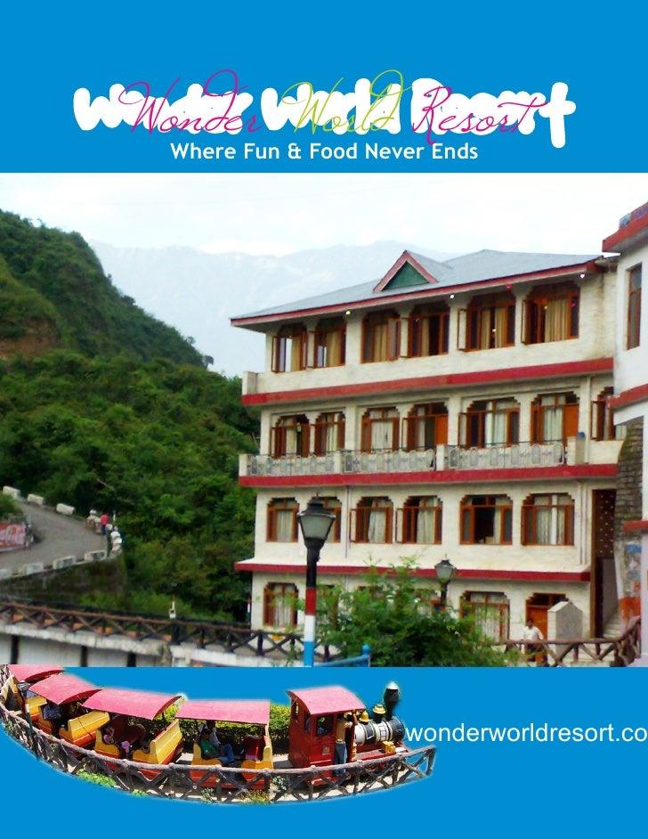 Wonder World Resort  Where Fun & Food Never Ends                 www.wonderworldresort.co