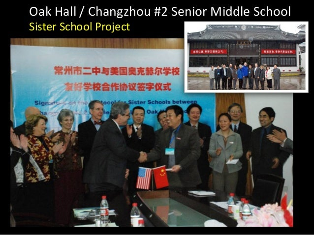 Oak Hall / Changzhou #2 Senior Middle SchoolSister School Project