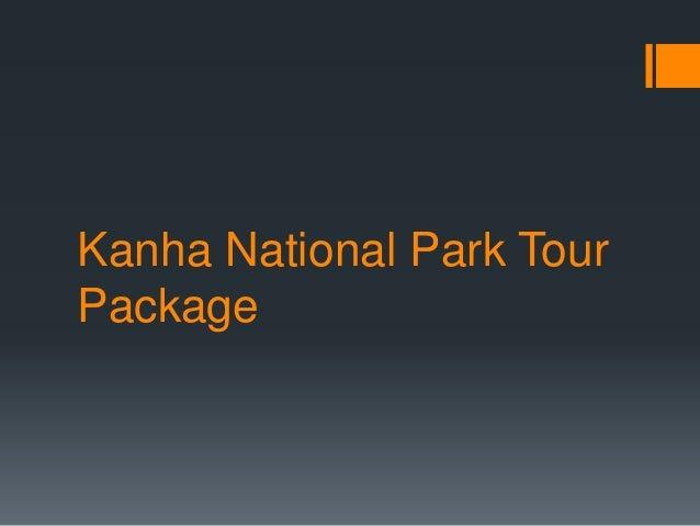 Kanha National Park Tour Package