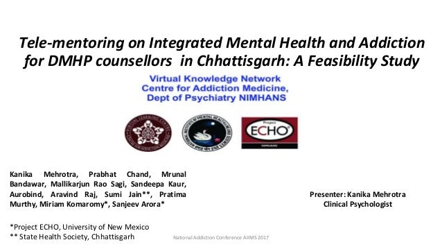 Tele-mentoring on Integrated Mental Health and Addiction for DMHP counsellors in Chhattisgarh: A Feasibility Study Present...