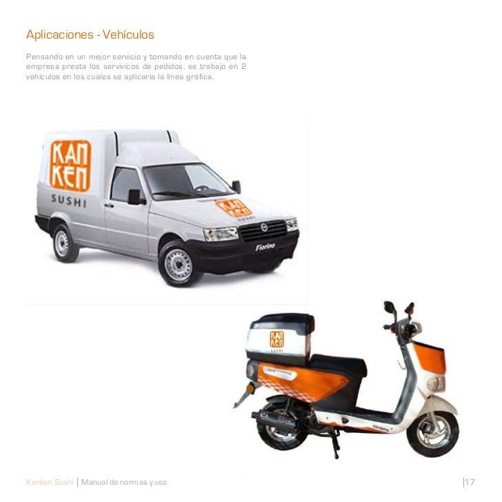 Aplicaciones - VehículosPensando en un mejor servicio y tomando en cuenta que laempresa presta los servivicos de pedidos, ...