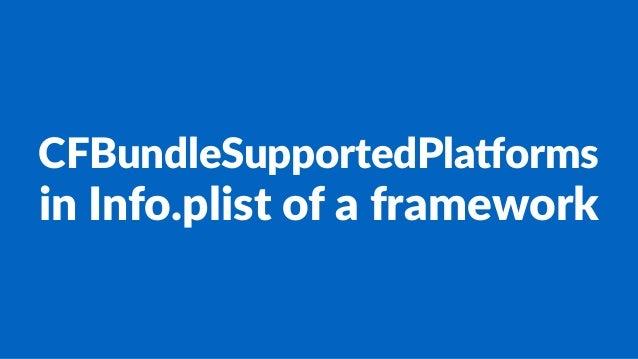 CFBundleSupportedPla0orms in#Info.plist#of#a#framework