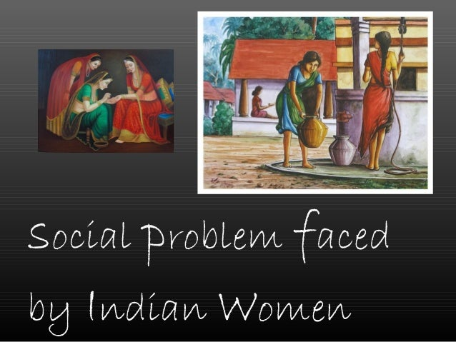 portrayal of social issues faced by women Women's issues describes any number of concerns faced by women,  social and cultural issues   adverse portrayal in society and the media:.