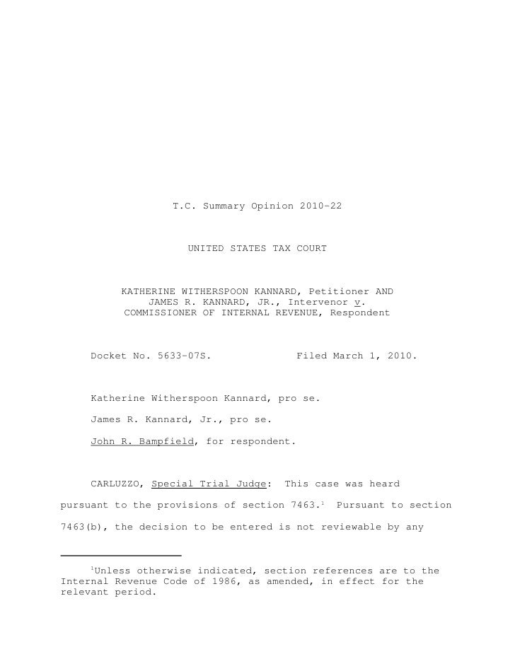 T.C. Summary Opinion 2010-22                     UNITED STATES TAX COURT          KATHERINE WITHERSPOON KANNARD, Petitione...