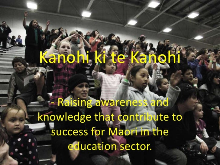 Kanohi ki te Kanohi<br />- Raising awareness and knowledge that contribute to success for Maori in the education sector.<b...