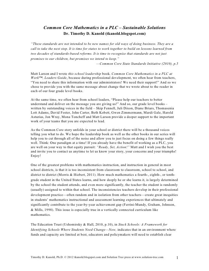 Common Core Mathematics in a PLC – Sustainable Solutions                        Dr. Timothy D. Kanold (tkanold.blogspot.co...