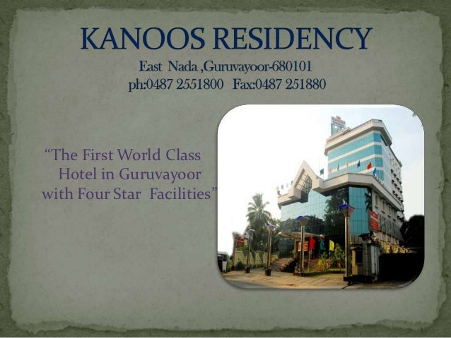"""The First World Class  Hotel in Guruvayoorwith Four Star Facilities"""