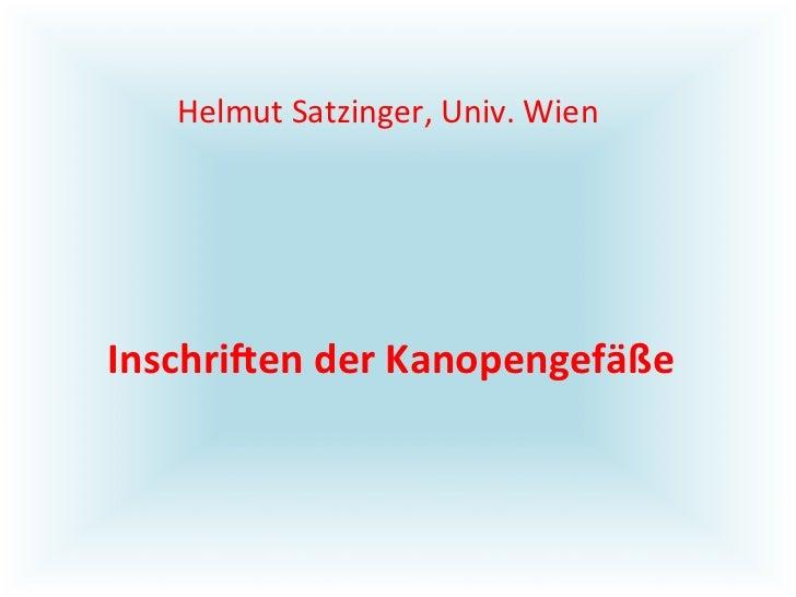 Helmut Satzinger, Univ. Wien Inschri(en der Kanopengefäße