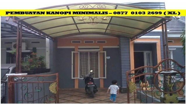 Jasa Kanopi Baja Ringan Pasuruan - TELP. 0877 0103 2669 (XL)