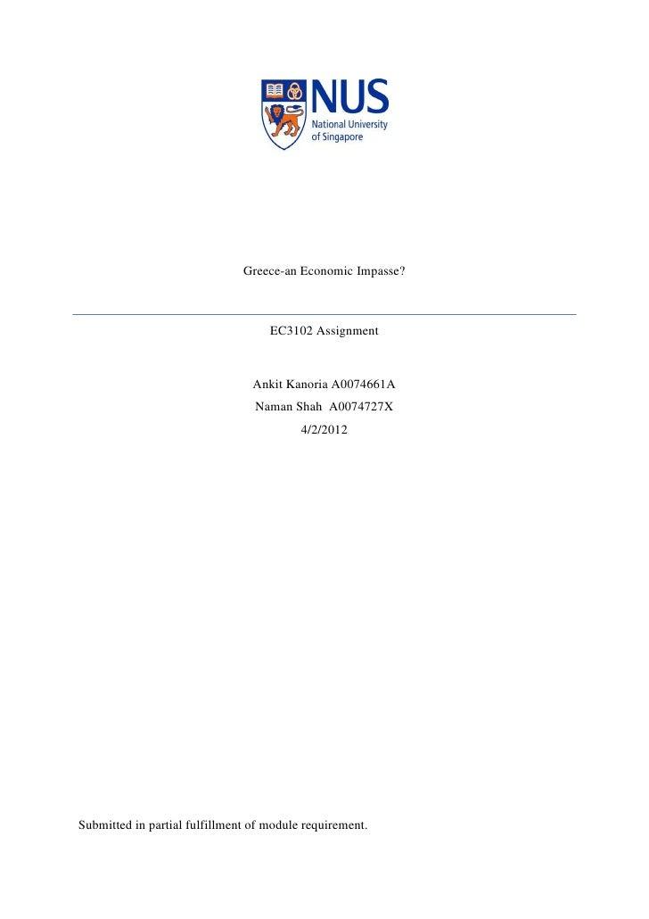 Greece-an Economic Impasse?                                    EC3102 Assignment                                 Ankit Kan...