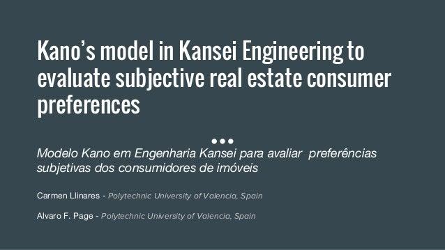 Kano's model in Kansei Engineering to evaluate subjective real estate consumer preferences Modelo Kano em Engenharia Kanse...