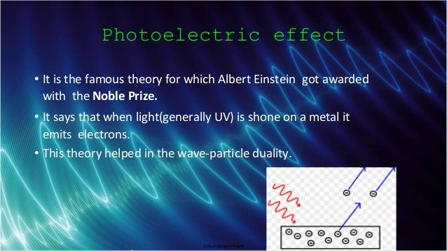 Schlumberger-Private Photoelectric effect • It is the famous theory for which Albert Einstein got awarded with the Noble P...