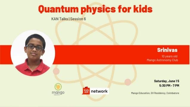 Quantum physics BY SRINIVAS