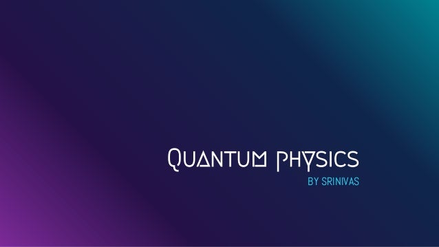 """""""⋆ IF YOU THINK YOU UNDERSTAND QUANTUM PHYSICS YOU DONT UNDERSTAND QUANTUM PHYSICS -Richard Feynman"""