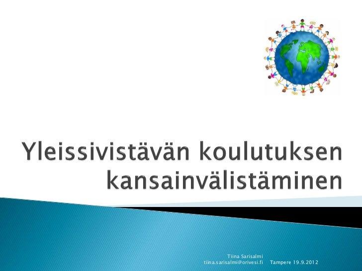 Tiina Sarisalmitiina.sarisalmi@orivesi.fi   Tampere 19.9.2012