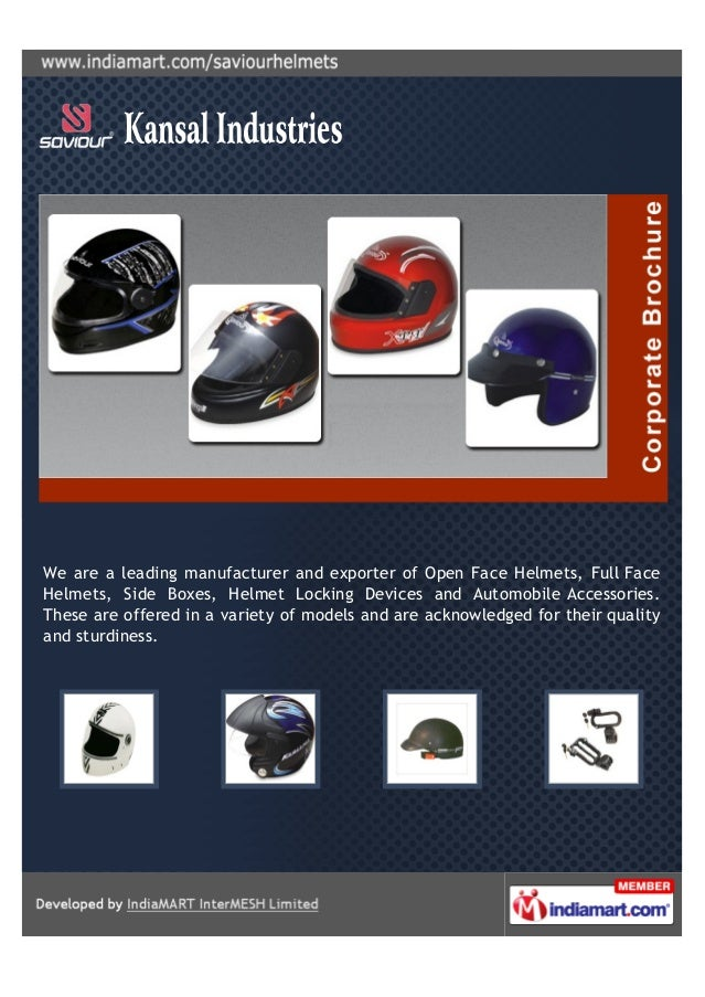 We are a leading manufacturer and exporter of Open Face Helmets, Full FaceHelmets, Side Boxes, Helmet Locking Devices and ...
