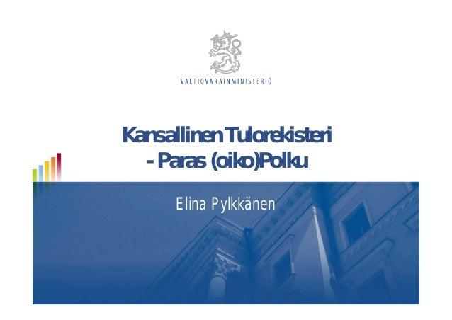 Kansallinen Tulorekisteri - Paras (oiko)Polku Elina Pylkkänen