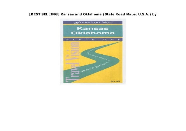 BEST SELLING] Kansas and Oklahoma (State Road Maps: U.S.A.) by on map of kansas by regions, map of kansas towns and cities, map of hawaii, map arkansas oklahoma, map of kansas and missouri, map of kansas state, map of kansas nebraska, kansas oklahoma to tulsa oklahoma, map of kansas indian reservations, map of kansas lenexa, map of south dakota, map nebraska oklahoma,