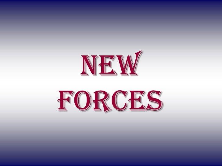 Newforces