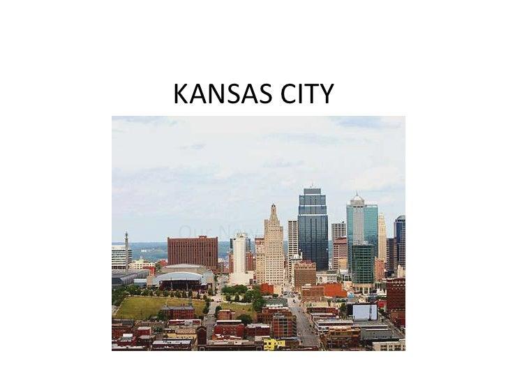 KANSAS CITY<br />Our New Home?<br />