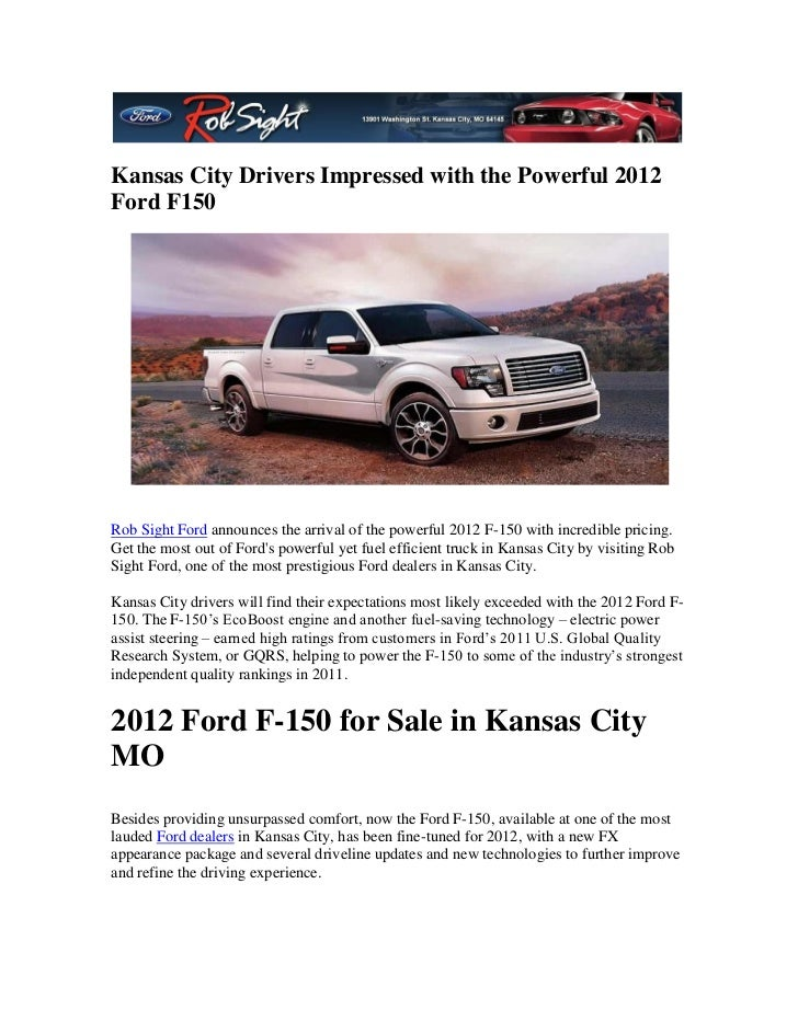 Kansas City Ford Dealers >> Kansas City Drivers Impressed With The Powerful 2012 Ford F150
