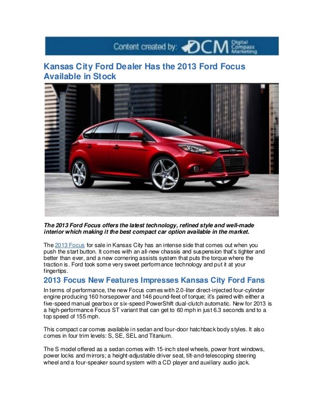 Ford Dealership Kansas City >> Kansas City Ford Dealer Has The 2013 Ford Focus Available In