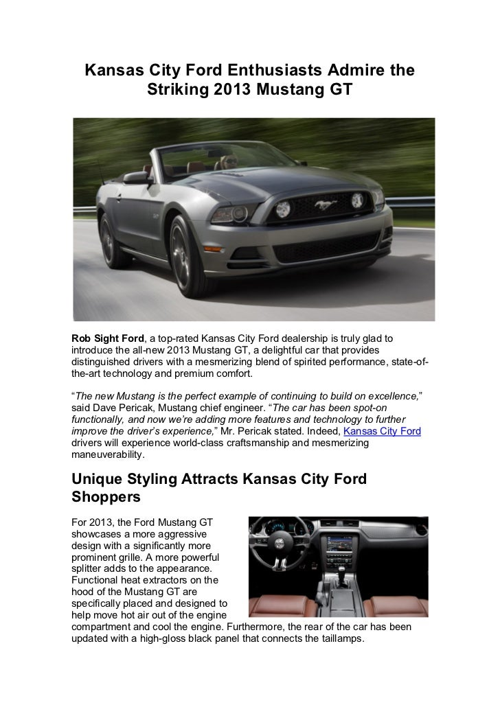 Kansas City Ford Dealers >> Kansas City Ford Enthusiasts Admire The Striking 2013