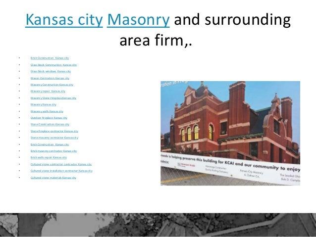 Kansas city Masonry and surrounding area firm,. • Brick Construction Kansas city • Glass block Construction Kansas city • ...