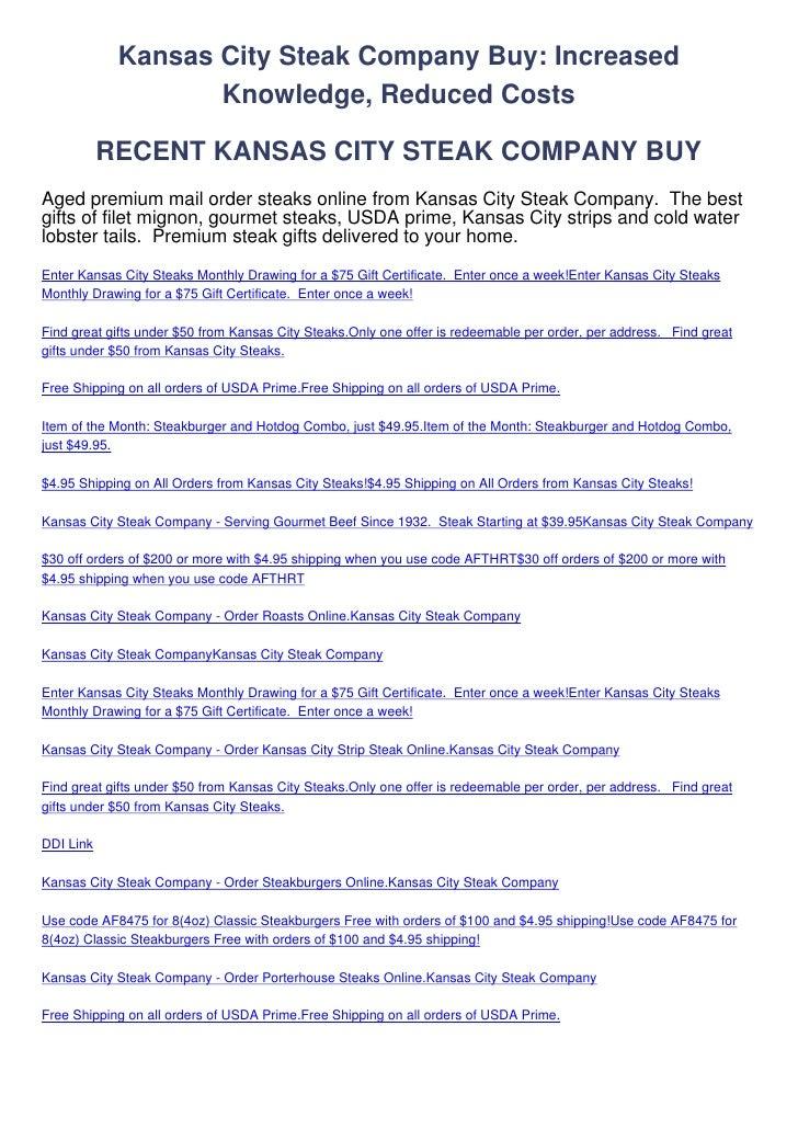 Kansas City Steak Company Buy: Increased                   Knowledge, Reduced Costs           RECENT KANSAS CITY STEAK COM...