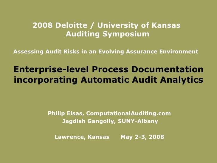 Enterprise-level Process Documentation incorporating Automatic Audit Analytics Philip Elsas, ComputationalAuditing.com  Ja...