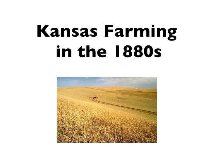 Kansas Farming  in the 1880s