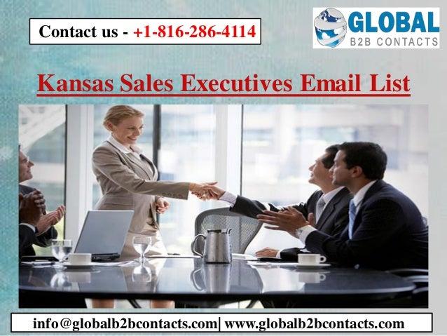 Kansas Sales Executives Email List info@globalb2bcontacts.com  www.globalb2bcontacts.com Contact us - +1-816-286-4114