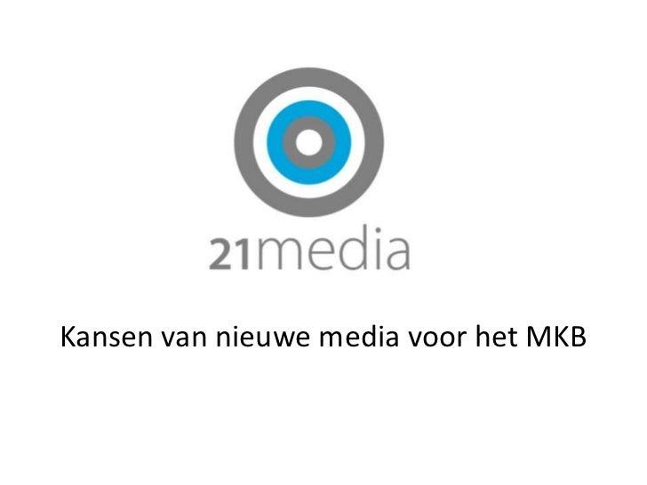 Kansen van nieuwe media voor het MKB<br />