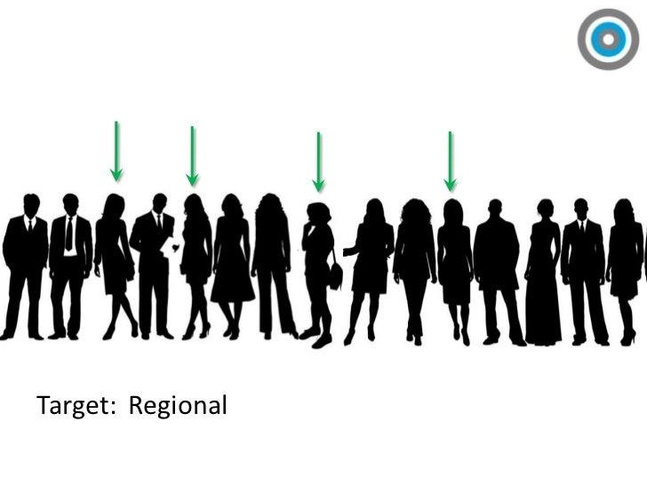 Target:<br />Regional<br />