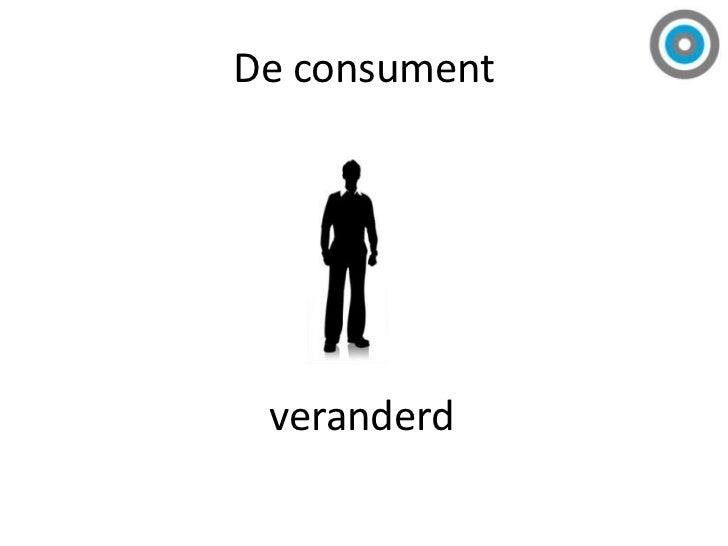 Het media-landschap</li></li></ul><li>De consument<br />veranderd<br />