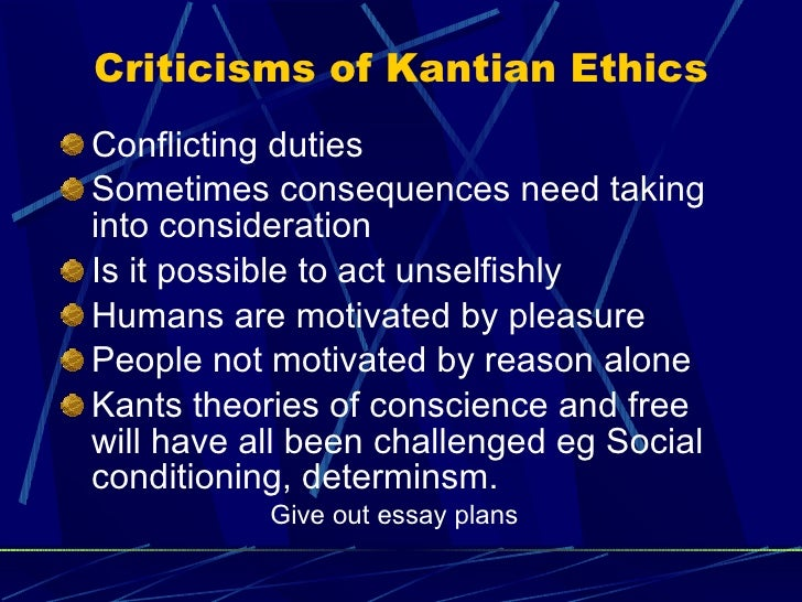 kant ethics Summary of kantian ethics according to kant, a good will is the only thing that's  good without qualification a good will is one that is governed by reason, which.