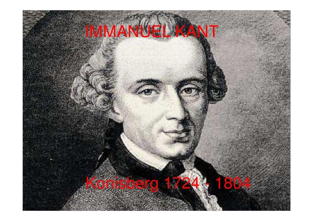 IMMANUEL KANTKonisberg 1724 - 1804
