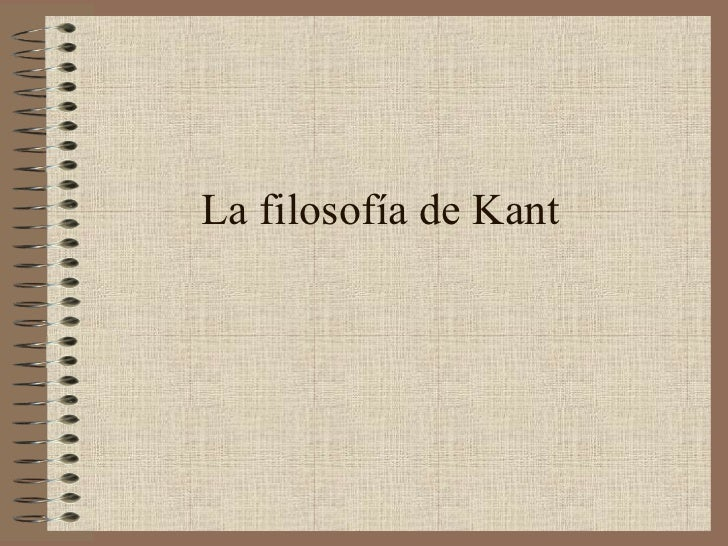 La filosofía de Kant